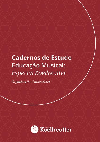 Livro Digital | Cadernos de Estudo - Educação Musical - Especial Koellreutter